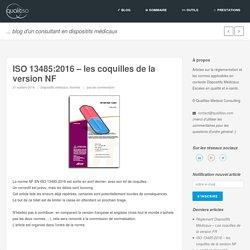 ISO 13485:2016 - les coquilles de la version NF