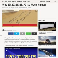 Why 13532385396179 Is a Magic Number