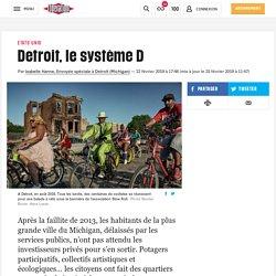 Detroit, le système D