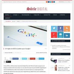 14 règles de SEO à oublier pour Google !
