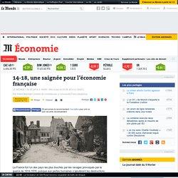 14-18, une saignée pour l'économie française