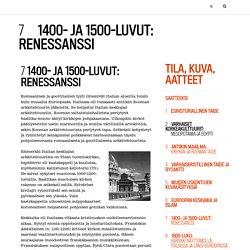 TILA, KUVA, AATTEET - renessanssi
