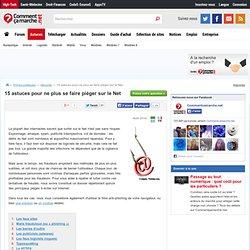 15 astuces pour ne plus se faire piéger sur le Net