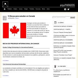 15 Becas para estudiar en Canadá