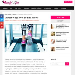 15 Best Ways How To Run Faster