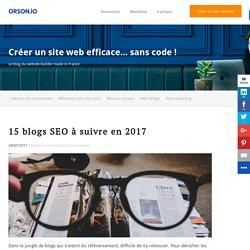 15 blogs SEO à suivre en 2017