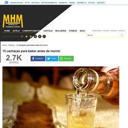 15 cachaças para beber antes de morrer