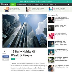 15 Daily Habits Of Wealthy People