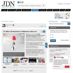 15 idées de business à démarrer chez soi - Journal du Net Economie