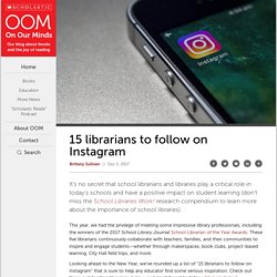 15 librarians to follow on Instagram