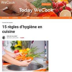 15 règles d'hygiène en cuisine