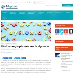 15 sites anglophones sur la dyslexie