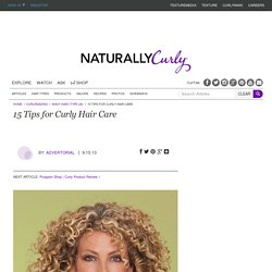 15 Tips for Curly Hair Care