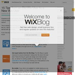 15 Tips from an Old Wix User to a New Wix User