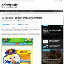 15 Tips and Tools for Teaching Grammar