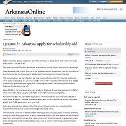 150,000 in Arkansas apply for scholarship aid
