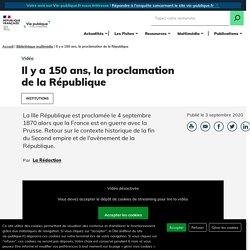 Il y a 150 ans, la proclamation de la République