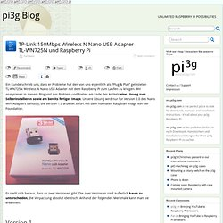 TP-Link 150Mbps Wireless N Nano USB Adapter TL-WN725N und Raspberry Pi » pi3g Blog