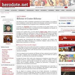 Herodote: 1517 à 1600 - Réforme et Contre-Réforme