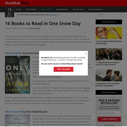 16 Books to Read in One Snow Day