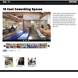 16 Cool Coworking Spaces