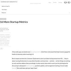 16 More Startup Metrics