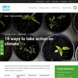 16 ways to take action on climate