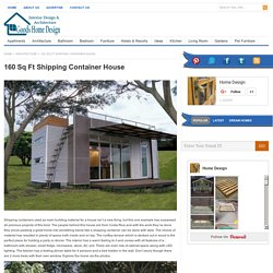 160 Sq Ft Shipping Container House