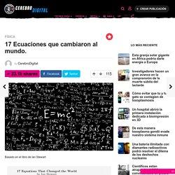 17 Ecuaciones que cambiaron al mundo.
