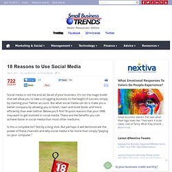 18 Reasons to Use Social MediaSmall Business Trends