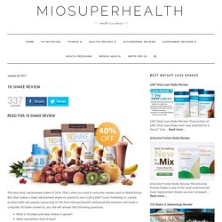 18 Shake Review – Miosuperhealth
