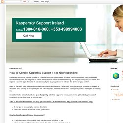 Kaspersky Support Ireland 1800816060: How To Contact Kaspersky Support If It Is Not Responding