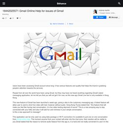 18442025571 Gmail Online Help for issues of Gmail on Behance