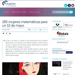 185 mujeres matemáticas para un 12 de mayo