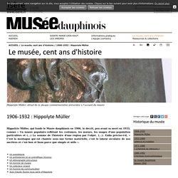 1906-1932 : Hippolyte Müller