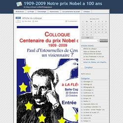- 1909-2009 Notre prix Nobel a 100 ans
