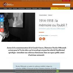1914-1918 : la mémoire ou l'oubli