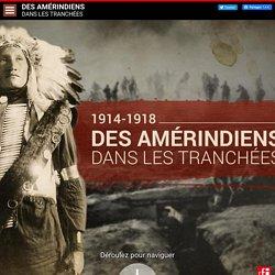 1914-1918 : Des Amérindiens dans les tranchées