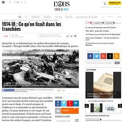 1914-18 : Ce qu'on lisait dans les tranchées - 11 novembre 2013