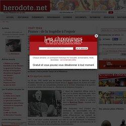 1940-1944 - France : de la tragédie à l'espoir