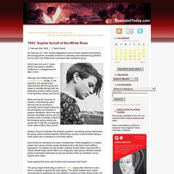 1943: Sophie Scholl of the White Rose