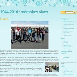 1944-2014 : Mémoires vives
