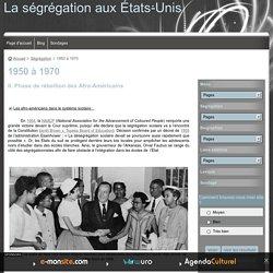 1950 à 1970 - La ségrégation aux États-Unis