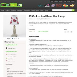 1950s Inspired Rose Hex Lamp