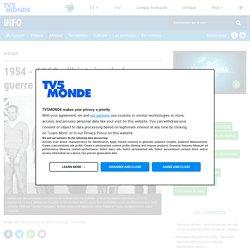 1954 - 1962 : l'histoire de la guerre d'Algérie