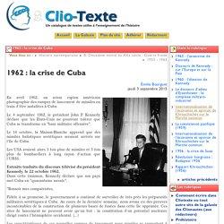 1962 : la crise de Cuba - Clio Texte