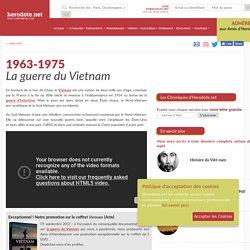 1963-1975 - La guerre du Vietnam - Herodote.net