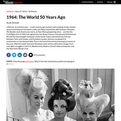 1964: The World 50 Years Ago