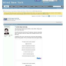 1970's New York City - Wired New York Forum