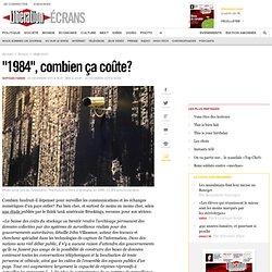 """""""1984"""", combien ça coûte ?"""